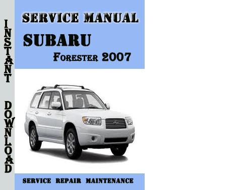 subaru forester 2007 service repair manual pdf download. Black Bedroom Furniture Sets. Home Design Ideas