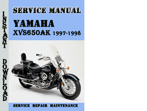 yamaha xvs650ak 1997 1998 service repair manual pdf. Black Bedroom Furniture Sets. Home Design Ideas