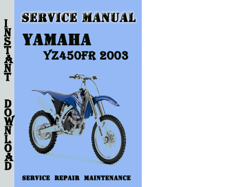 yamaha yz450fr 2003 service repair manual pdf download. Black Bedroom Furniture Sets. Home Design Ideas