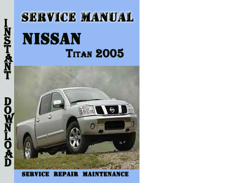 service manual how to fix a 2005 nissan titan firing. Black Bedroom Furniture Sets. Home Design Ideas