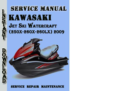 Kawasaki Jet Ski Ultra 250x 260x 260lx 2009 Service