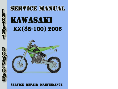kawasaki kx 85 100 2006 service repair manual pdf download down rh tradebit com 2008 KX 85 2006 kx 85 owners manual