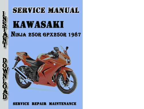 Pay for Kawasaki Ninja 250R GPX250R 1987 Service Repair Manual