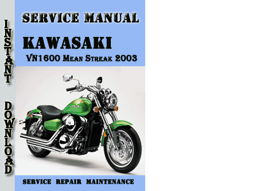 kawasaki vn1600 mean streak 2003 service repair manual. Black Bedroom Furniture Sets. Home Design Ideas