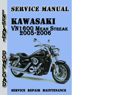 kawasaki vn1600 mean streak 2005 2006 service repair. Black Bedroom Furniture Sets. Home Design Ideas