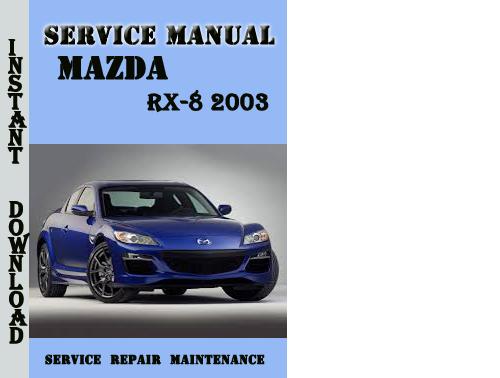 Mazda RX-8 2003 Service Repair Manual Pdf Download