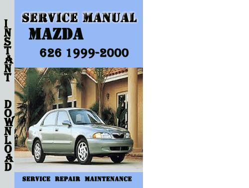 mazda 626 1999 2000 station wagon service repair manual download rh tradebit com 2000 mazda 626 owners manual 2000 mazda 626 repair manual pdf