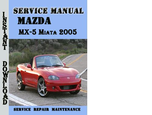 mazda mx 5 miata mx5 1998 2005 repair service manual pdf