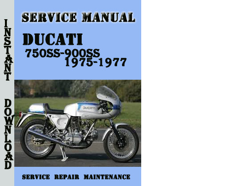 pay for ducati 750ss-900ss 1975-1977 service repair manual  pdf file