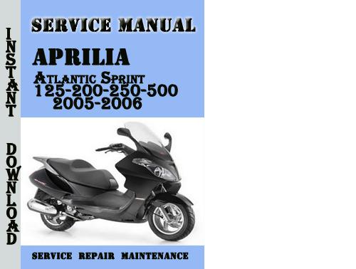 Aprilia Atlantic Sprint 125-200-250-500 2005-2006 Manual