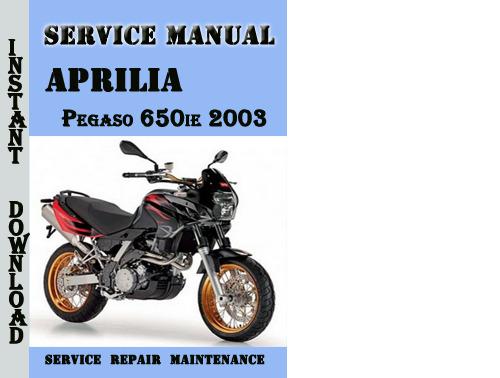 Aprilia Pegaso 650ie 2003 Service Repair Manual
