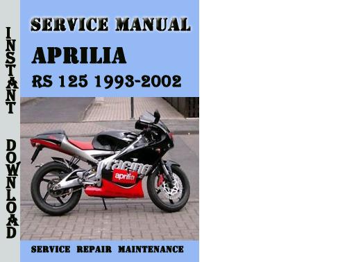 aprilia rs 125 1993 2002 service repair manual download. Black Bedroom Furniture Sets. Home Design Ideas