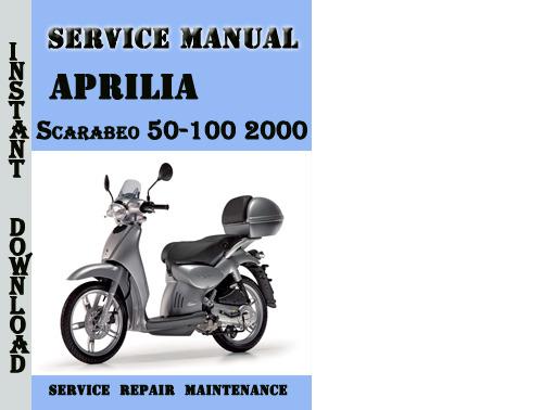 aprilia scarabeo 50 100 2000 service repair manual download manua rh tradebit com aprilia scarabeo 100 4t service manual aprilia scarabeo 100 2t service manual