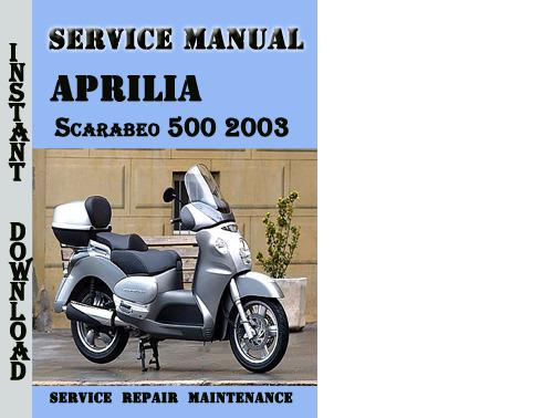 Aprilia Scarabeo 500 2003 Service Repair Manual