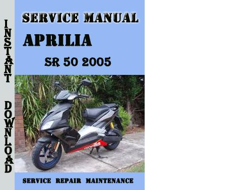 Aprilia Sr 50 2005 Service Repair Manual