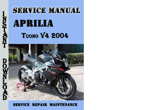 Aprilia Tuono V4 2004 Service Repair Manual