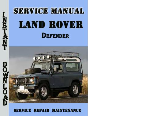 Defender Workshop Manual Edition - Land Rover Technical Blog