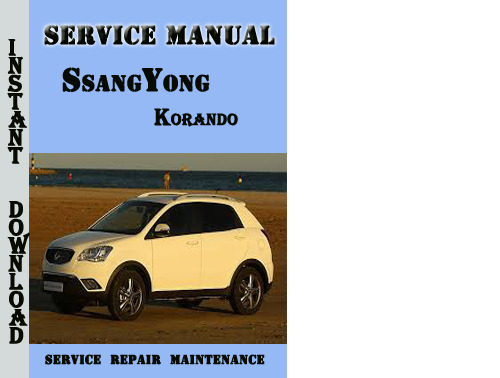 ssangyong korando service repair manual download manuals t rh tradebit com ssangyong musso sports service manual ssangyong musso service manual free