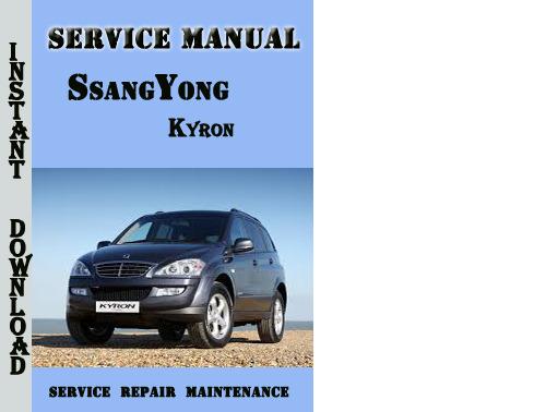 ssangyong kyron service manual download manuals technical rh tradebit com ssangyong korando service repair manual ssangyong rexton service manual