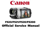 Thumbnail Canon FS20 FS21 FS22 FS200 (PAL) Service Manual & Repair Guide