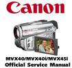 Thumbnail Canon MVX40 + MVX40i + MVX45i (PAL) Service Manual & Repair Guide