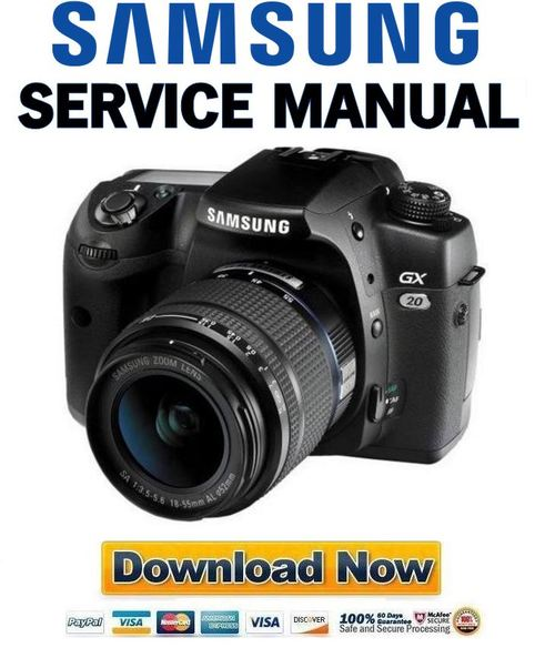 Pay for Samsung GX-20 GX20 Service and Repair Manual