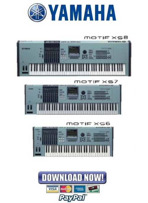 Pay for Yamaha Motif XS6 + XS7 + XS8 Synthesizer Service Manual & Repair Guide