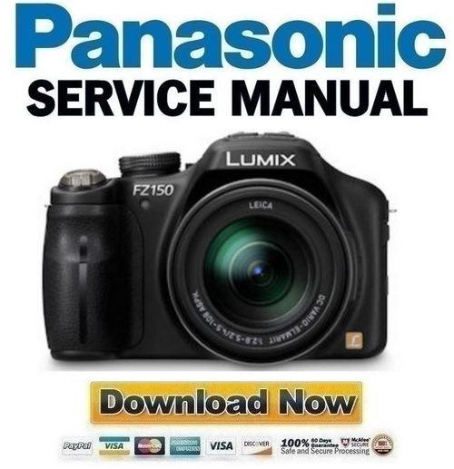 Pay for Panasonic Lumix DMC-FZ150 Service Manual & Repair Guide