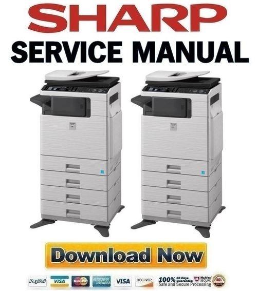 Pay for Sharp DX-C310 C311 C400 C401 Service Manual + Parts List