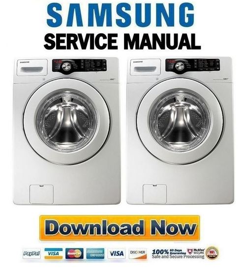 Samsung Washer And Dryer Service Repair Manual: Samsung WF210ANW WF220ANW Service Manual & Repair Guide