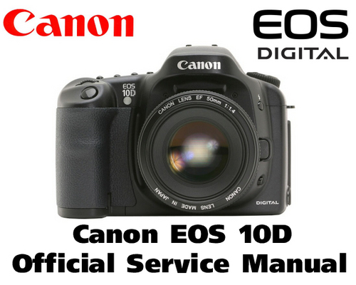 Pay for Canon EOS 10D Service Manual & Repair Guide
