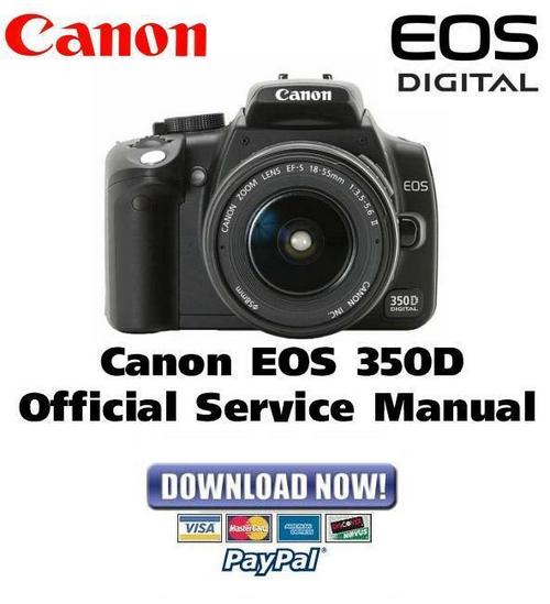 canon eos 350d service manual and repair guide download Canon EOS 350D Specs canon eos 350d service manual
