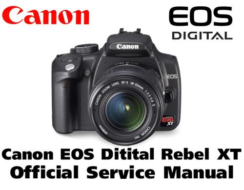 canon rebel eos xt manual Canon EOS 400D eos 350d service manual