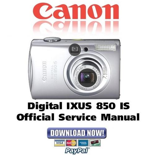 canon digital ixus 850 is service manual  u0026 repair guide
