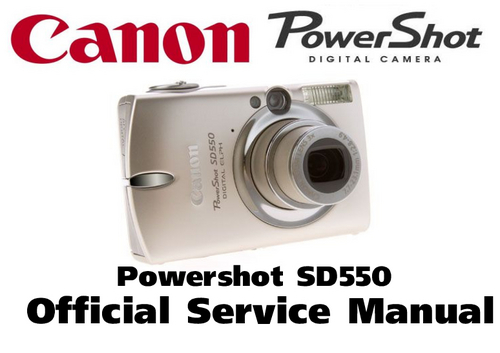 Pay for Canon PowerShot SD550 Service Manual & Repair Guide