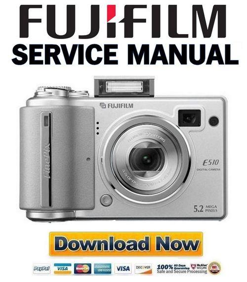 fujifilm fuji finepix e510 service manual repair guide download rh tradebit com Fuji FinePix Z Camera Fuji FinePix Digital Camera