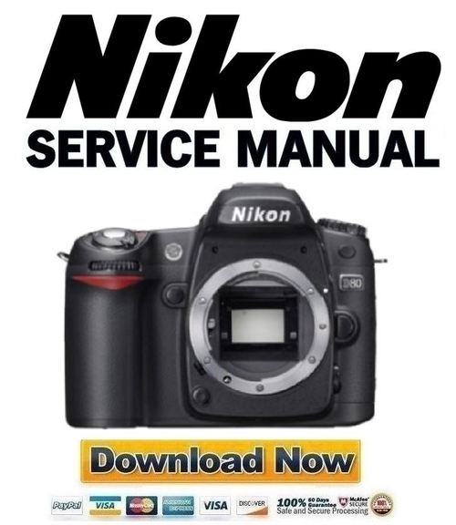 Pay for Nikon D80 Service Manual & Repair Guide + Parts List Catalog
