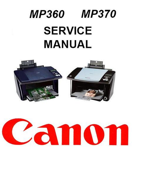 Pay for Canon Pixma MP360 + MP370 Service Manual Package