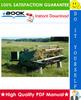 Thumbnail ☆☆ Best ☆☆ John Deere 800, 830 Self-Propelled Windrowers Technical Manual