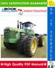 Thumbnail ☆☆ Best ☆☆ John Deere 8450, 8650, 8850 Tractors Technical Manual