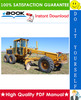 Thumbnail ☆☆ Best ☆☆ John Deere 770A, 770AH, 772A, 772AH Motor Graders Technical Manual