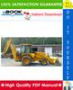 Thumbnail ☆☆ Best ☆☆ John Deere 410B, 410C, 510B, 510C Backhoe Loaders Operation and Tests Technical Manual