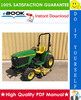 Thumbnail ☆☆ Best ☆☆ John Deere 4200, 4300, 4400 Compact Utility Tractors Technical Manual