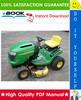 Thumbnail ☆☆ Best ☆☆ John Deere L100, L108, L110, L111, L118, L120, L130 Lawn Tractors Technical Manual