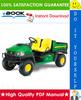 Thumbnail ☆☆ Best ☆☆ John Deere CS, CX Gator Light Duty Utility Vehicles Technical Manual