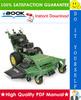 Thumbnail ☆ High-Quality ☆ John Deere 7H17, 7H19 Commercial Walk-Behind Mowers Technical Manual