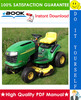 Thumbnail ☆☆ Best ☆☆ John Deere L105, L107, L120 Lawn Tractors Technical Manual