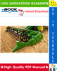 Thumbnail ☆☆ Best ☆☆ John Deere 814, 816, 818, 820, 822, 825 Cutting Platforms Technical Manual