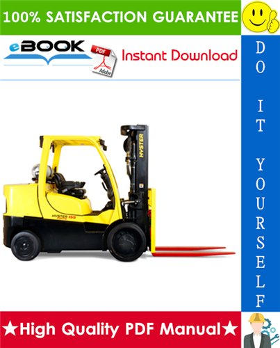 Thumbnail ☆☆ Best ☆☆ Hyster S135FT, S155FT (F024) 4-Wheel Cushion Tire Forklifts Service Repair Manual