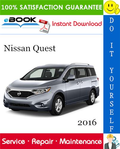 Thumbnail ☆☆ Best ☆☆ 2016 Nissan Quest Service Repair Manual
